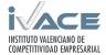 Instituto Valenciano de Competitividad Empresarial (IVACE)